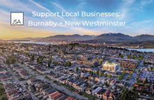 Support Local Businesses in New Westminster + Burnaby!